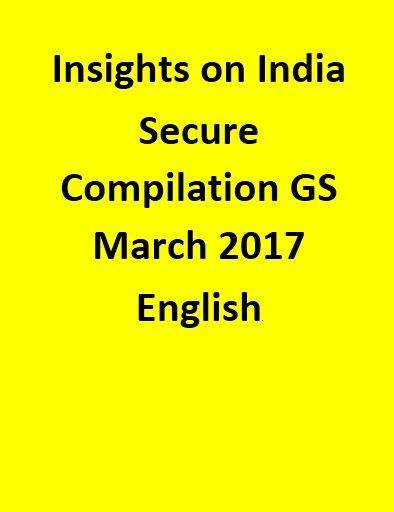 Insights on India – Secure Compilation – GS – March 2017