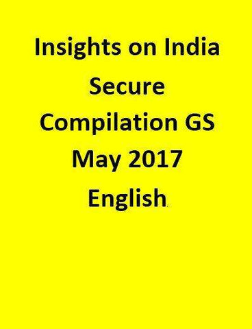 Insights on India – Secure Compilation – GS – May 2017