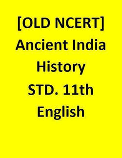 [OLD NCERT] - Ancient India History - STD. 11th- English