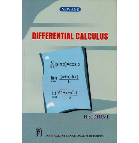New Age International Publishers [Differential Calculus] Author - H. S. Dhami