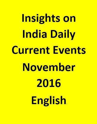 Insights on India – Daily Current Events – November 2016