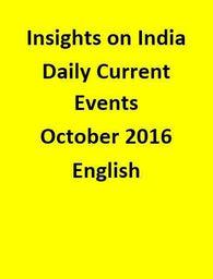Insights on India – Daily Current Events – October 2016