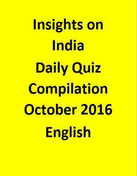 Insights on India – Daily Quiz Compilation – October 2016