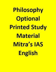 Philosophy Optional – Printed Study Material – Mitra's IAS -English