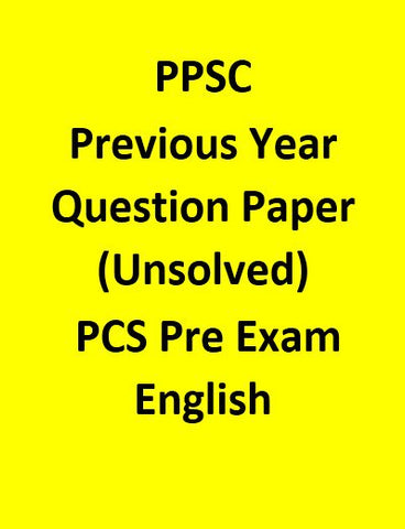 PPSC Previous Year Question Paper (Unsolved) For PCS Pre Exam- English
