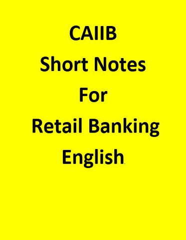 Short Notes For CAIIB Retail Banking - English