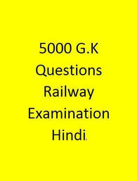5000 G.K Questions - Railway Examination - Hindi