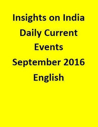 Insights on India – Daily Current Events – September 2016