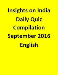 Insights on India – Daily Quiz Compilation – September 2016