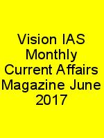 Vision IAS Monthly Current Affairs Magazine June 2017 N