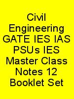 Civil Engineering GATE IES IAS PSUs IES Master Class Notes 12 Booklet Set N