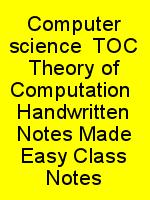 Computer science  TOC Theory of Computation  Handwritten Notes Made Easy Class Notes N
