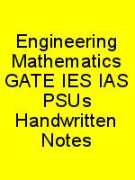 Engineering Mathematics GATE IES IAS PSUs Handwritten Notes N
