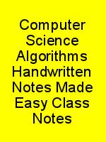 Computer Science Algorithms Handwritten Notes Made Easy Class Notes N