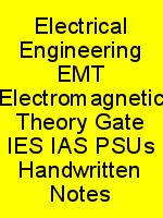 Electrical Engineering EMT Electromagnetic Theory Gate IES IAS PSUs Handwritten Notes N