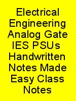 Electrical Engineering Analog Gate IES PSUs  Handwritten Notes Made Easy Class Notes N
