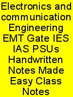 Electronics and communication Engineering EMT Gate IES IAS PSUs Handwritten Notes Made Easy Class Notes N