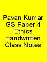 Pavan Kumar GS Paper 4 Ethics Handwritten Class Notes N