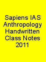 Sapiens IAS Anthropology Handwritten Class Notes 2011 N