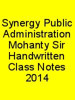Synergy Public Administration Mohanty Sir Handwritten Class Notes 2014 N