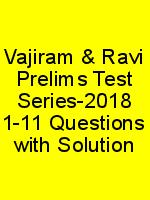 Vajiram & Ravi Prelims Test Series-2018 1-11 Questions with Solution N