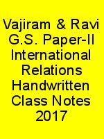 Vajiram & Ravi G.S. Paper-II International Relations Handwritten Class Notes 2017 N