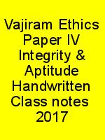 Vajiram Ethics Paper IV Integrity & Aptitude Handwritten Class notes  2017 N