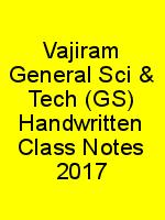 Vajiram General Sci & Tech (GS) Handwritten Class Notes 2017 N