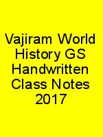 Vajiram World History GS Handwritten Class Notes 2017 N