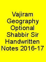 Vajiram Geography Optional Shabbir Sir Handwritten Notes 2016-17 N