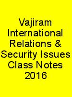 Vajiram International Relations & Security Issues Class Notes 2016 N