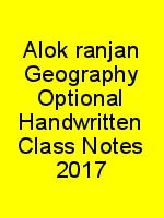 Alok ranjan Geography Optional Handwritten Class Notes 2017 N