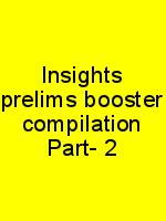 Insights prelims booster compilation Part- 2 N