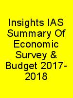 Insights IAS Summary Of Economic Survey & Budget 2017- 2018 N