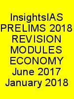 InsightsIAS PRELIMS 2018 REVISION MODULES ECONOMY June 2017 January 2018 N