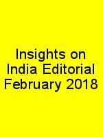 Insights on India Editorial February 2018 N