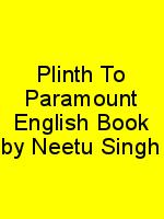 Plinth To Paramount English Book by Neetu Singh N