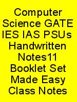 Computer Science GATE IES IAS PSUs  Handwritten Notes11 Booklet Set Made Easy Class Notes N