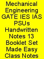 Mechanical Engineering GATE IES IAS PSUs Handwritten Notes 13 Booklet Set Made Easy Class Notes N