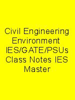 Civil Engineering Environment  IES/GATE/PSUs Class Notes IES Master N
