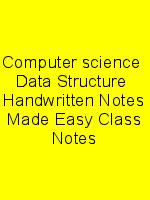 Computer science  Data Structure  Handwritten Notes Made Easy Class Notes N