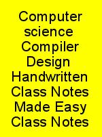 Computer science  Compiler Design  Handwritten Class Notes Made Easy Class Notes N