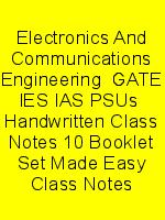 Electronics And Communications Engineering  GATE IES IAS PSUs  Handwritten Class Notes 10 Booklet Set Made Easy Class Notes N