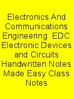 Electronics And Communications Engineering  EDC Electronic Devices and Circuits Handwritten Notes Made Easy Class Notes N