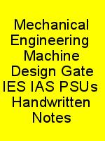 Mechanical Engineering  Machine Design Gate IES IAS PSUs  Handwritten Notes N