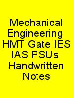 Mechanical Engineering  HMT Gate IES IAS PSUs  Handwritten Notes N