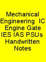 Mechanical Engineering  IC Engine Gate IES IAS PSUs  Handwritten Notes N