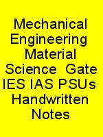 Mechanical Engineering  Material Science  Gate IES IAS PSUs  Handwritten Notes N