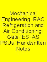 Mechanical Engineering  RAC Refrigeration and Air Conditioning  Gate IES IAS PSUs  Handwritten Notes N