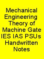 Mechanical Engineering  Theory of Machine Gate IES IAS PSUs  Handwritten Notes N